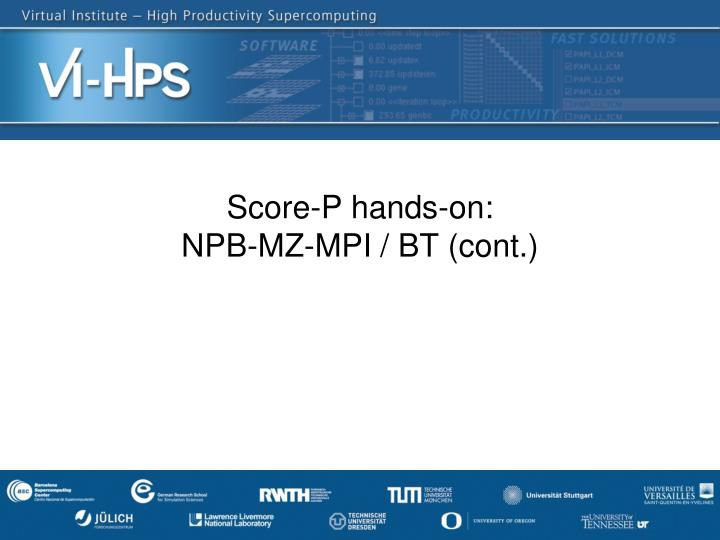 score p hands on npb mz mpi bt cont n.