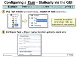 configuring a task statically via the gui