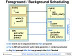 foreground background scheduling