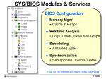 sys bios modules services