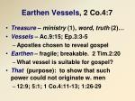 earthen vessels 2 co 4 7