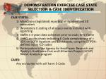 demonstration exercise case state selection case identification