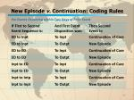 new episode v continuation coding rules