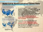 state level administrative claims data