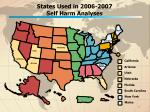states used in 2006 2007 self harm analyses