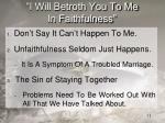 i will betroth you to me in faithfulness1