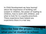 describe how the project links to what you ve studied in school