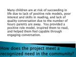 how does the project meet a recognized need in the community