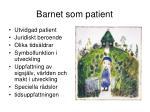 barnet som patient