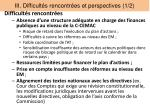 iii difficult s rencontr es et perspectives 1 2