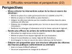 iii difficult s rencontr es et perspectives 2 2