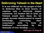 dethroning yahweh in the heart