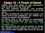 psalm 15 a psalm of david