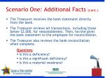 scenario one additional facts cont