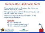 scenario one additional facts