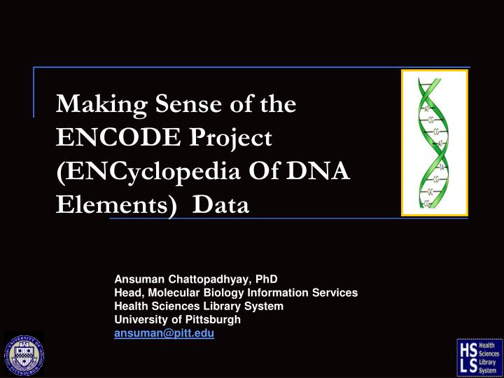 making sense of the encode project encyclopedia of dna elements data n.