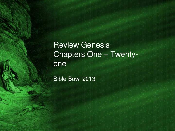 review genesis chapters one twenty one n.