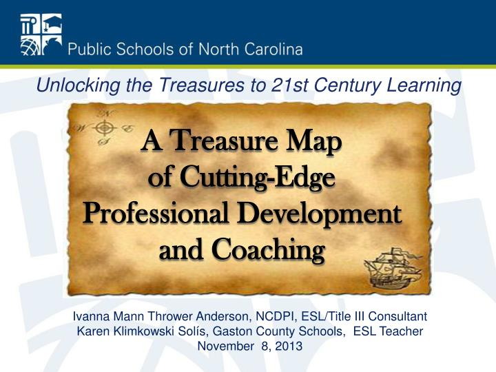 a treasure map of cutting edge professional development and coaching n.
