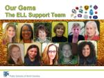 our gems the ell support team