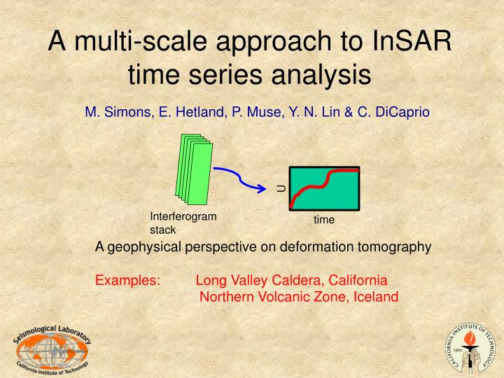 a multi scale approach to insar time series analysis n.