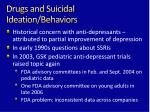 drugs and suicidal ideation behaviors