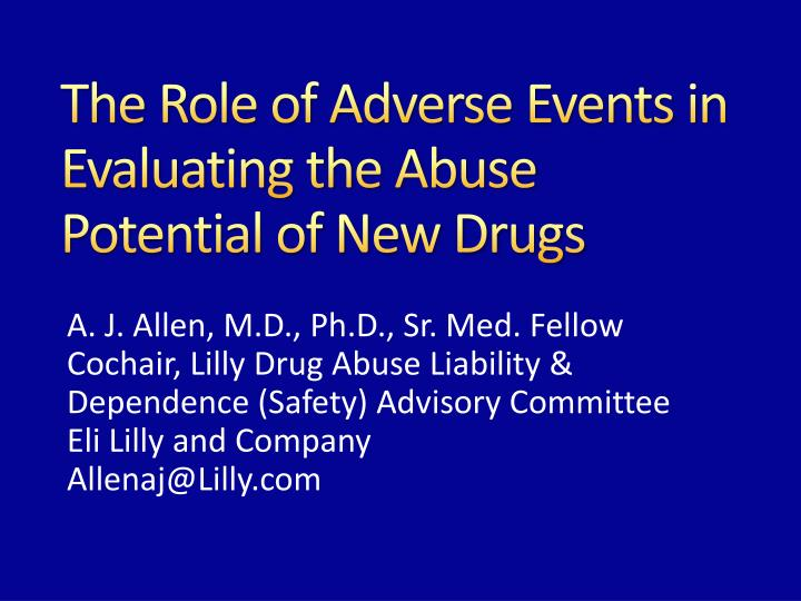 the role of adverse events in evaluating the abuse potential of new drugs n.