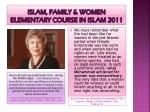 islam family women elementary course in islam 2011