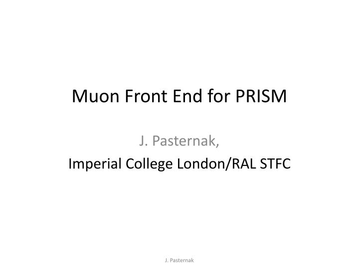 muon front end for prism n.