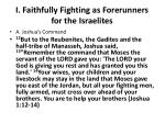 i faithfully fighting as forerunners for the israelites