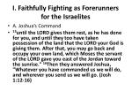 i faithfully fighting as forerunners for the israelites1