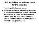 i faithfully fighting as forerunners for the israelites2