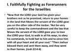 i faithfully fighting as forerunners for the israelites4
