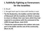 i faithfully fighting as forerunners for the israelites6