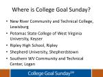 where is college goal sunday2