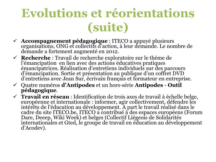 Evolutions et réorientations (suite)