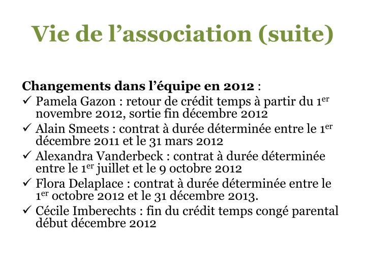 Vie de l'association (suite)