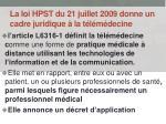 la loi hpst du 21 juillet 2009 donne un cadre juridique la t l m decine