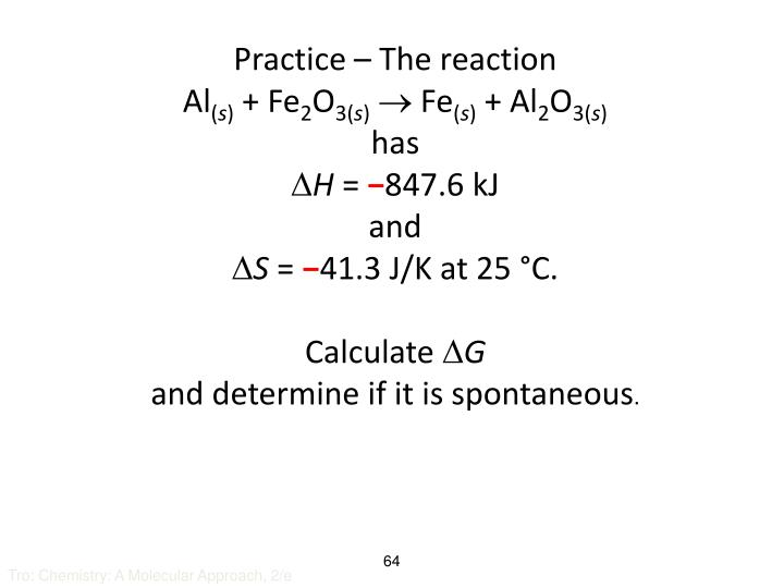 Practice – The reaction