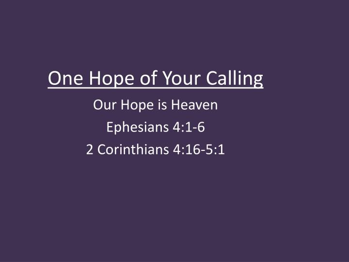 one hope of your calling n.