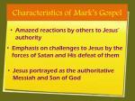 characteristics of mark s gospel1