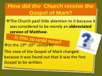 how did the church receive the gospel of mark