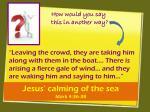 jesus calming of the sea mark 4 36 38