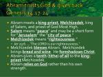 abram trusts god gives back genesis 14 17 24
