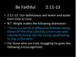 be faithful 2 11 132