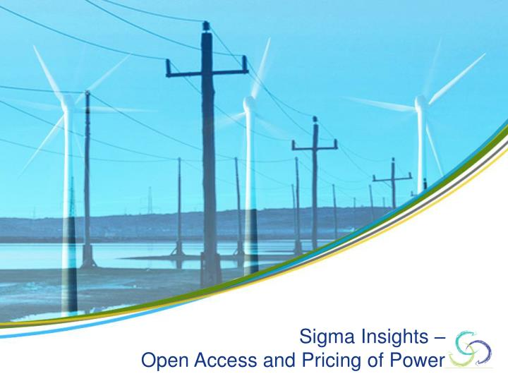 sigma insights open access and pricing of power n.