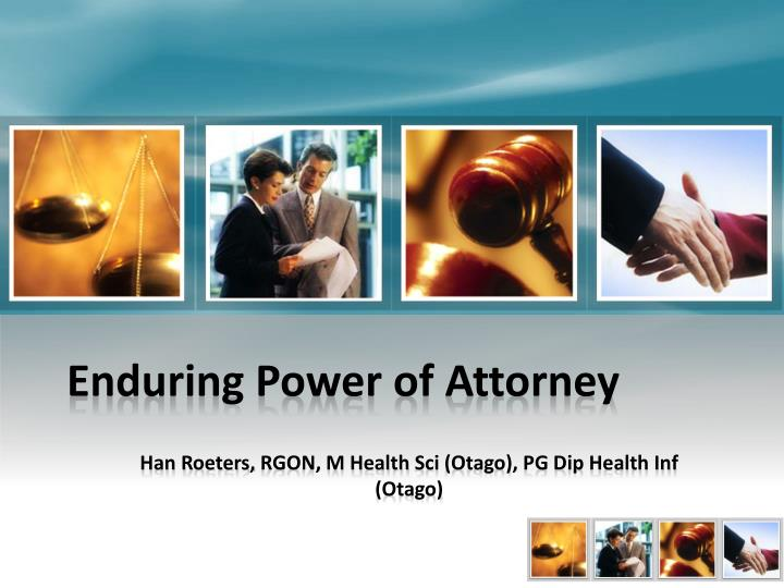 enduring power of attorney n.