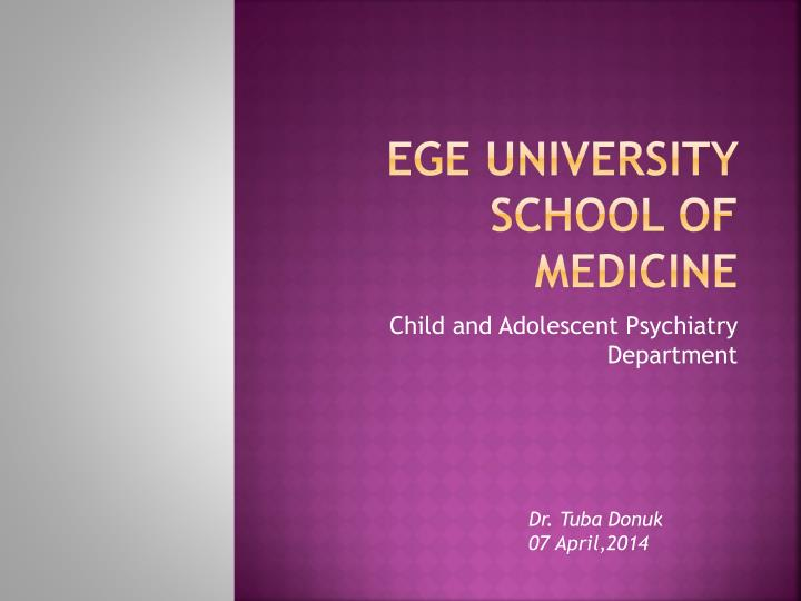 ege university school of medicine n.