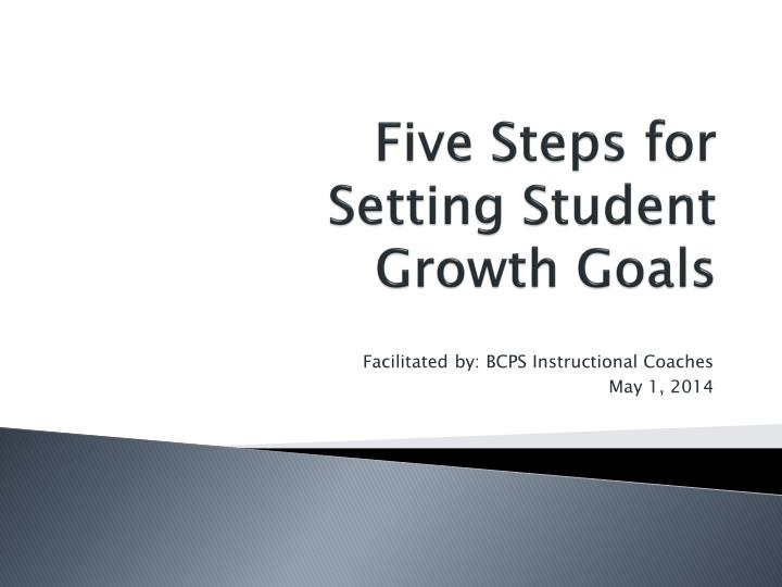 five steps for setting student growth goals n.