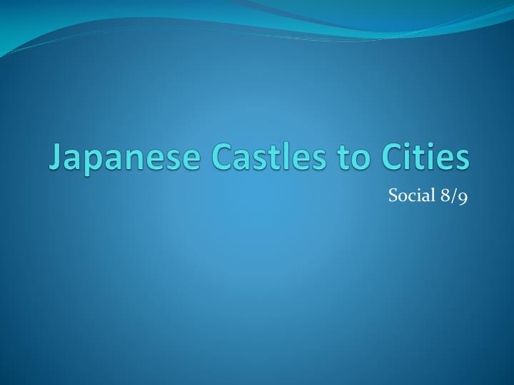 japanese castles to cities n.