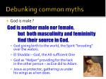 debunking common myths1